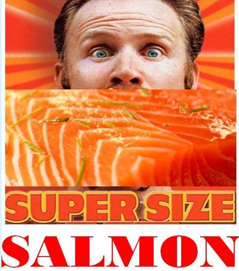 Supersize salmon