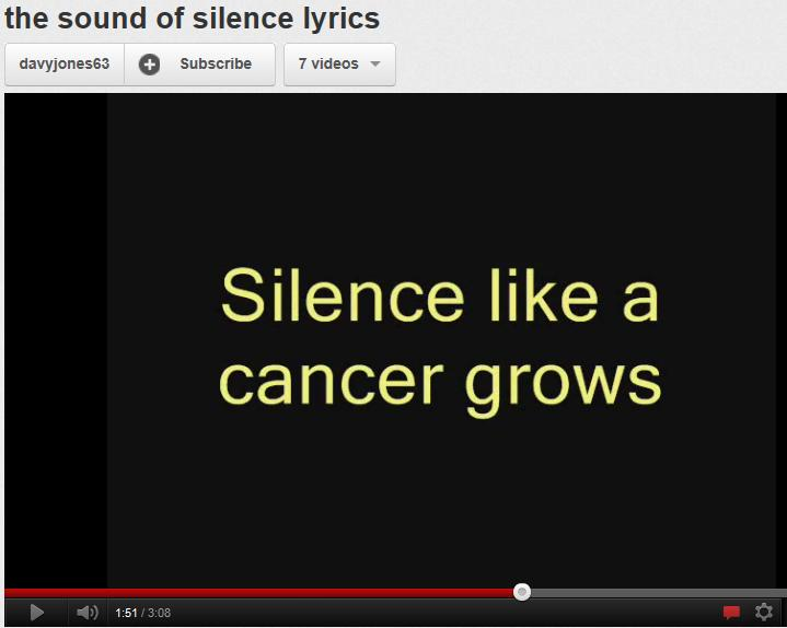 Silence Like a Cancer Grows
