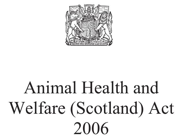 Animal Health & Welfare (Scotland) Act 2006