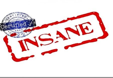 Certified insane
